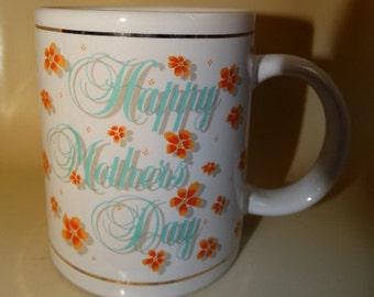 Vintage Mothers Day / Coffee Mug / Hot Cocoa Mug /Happy Mothers Day / Orange Flowers /Mom, Mother, Mama