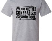 I've Got Another Confession to Make -Foo Fighters Inspired Tshirt