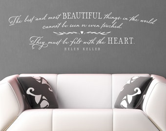 The best and most beautiful things in the world Wall Decal, Helen Keller Quote, Inspirational Vinyl Sticker Lettering Art Wall Decor