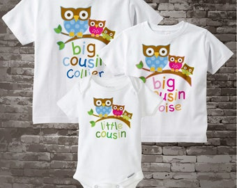 Set of Three Big Cousin Boy Owl Shirt, Big Cousin Girl Owl Shirt, Little unknown sex Cousin Personalized Owl Tee Shirt or Onesie (06292012e)