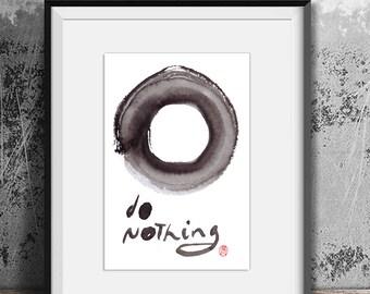 """Enso Calligraphy """"Do Nothing"""" Zen Sumi Ink Painting, Zen illustration, zen decor, zen inspirational art, feng shui, japan tea ceremony tao"""