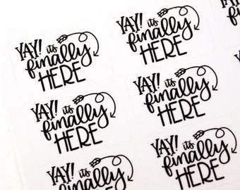 Shop Exclusive - YAY! it's finally HERE stickers with arrows - modern calligraphy hand lettered stickers
