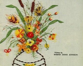 BRAZILIAN EMBROIDERY INSTRUCTIONS 1980 Barbara Demke Johnson Flowers, Butterflies, Birds, Fish, Bugs