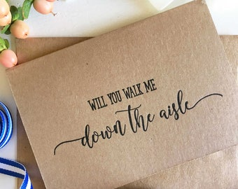 Will You Walk Me Down The Aisle Card - Father of the Bride Card - Mother of the Bride Card - Wedding Day Cards - Rustic Wedding Card - Bride