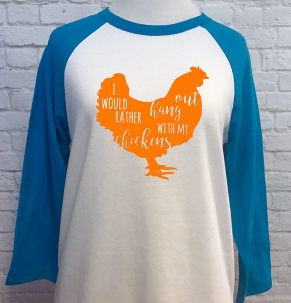 I just want to hang out with my Chickens unisex style baseball t-shirt Neon Blue with Neon Orange print