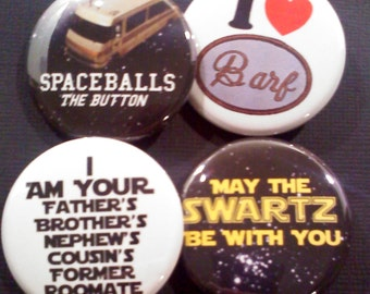Spaceballs inspired Buttons OR Magnets, Set of 4