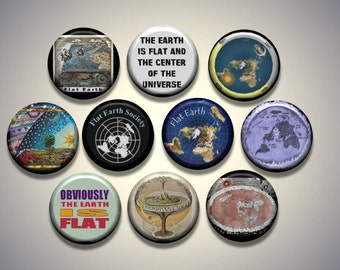 """FLAT EARTH conspiracy theory 10 Pinback 1"""" Buttons Badges Pins"""