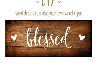 Grateful Thankful Blessed Sign   Give Thanks Vinyl Decal   DIY Wood Signs    Thanksgiving Decor   DIY Gift   DIY Fall Decor   Door Decal