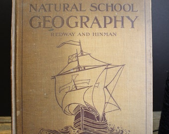 Antique Geography Book // Natural School Geography // New York Edition // Maps // Statistics