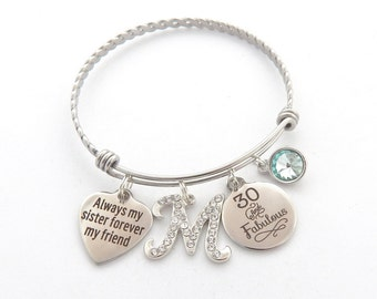 30 and Fabulous Gift, 30 and Fabulous Bracelet, Always my sister Bracelet, Best Friend Bracelet, Sister Gift, Milestone 30th, 40th 50th