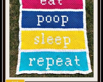 Eat, Poop, Sleep, Repeat Baby Afghan, C2C Graph, Written Word Chart