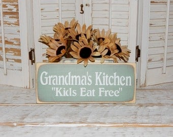 Grandma's Kitchen Sign Kids Eat Free Primitive Rustic Country Home Decor Ready To Ship