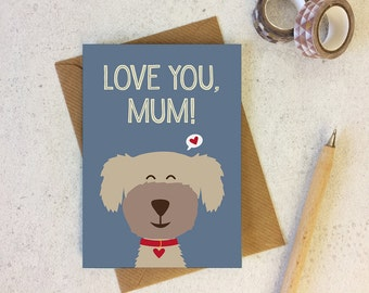 Funny Mothers Day Card - from the dog - dog lover - cockapoo - funny dog card - mum card - animal pun card - card for mum - mom card