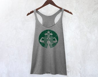 Starbucks Tank Top | Starbucks Strong, Starbuff Tank, Workout Tank, Fitness Tank, Coffee