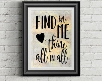 Find In Me Thine All In All Digital Hymn Print