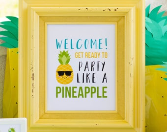 Pineapple Welcome Sign, Pineapple Party, Summer Party Decor, Pineapple Birthday, Luau Party Sign, Pineapple Decor, INSTANT DOWNLOAD, #75