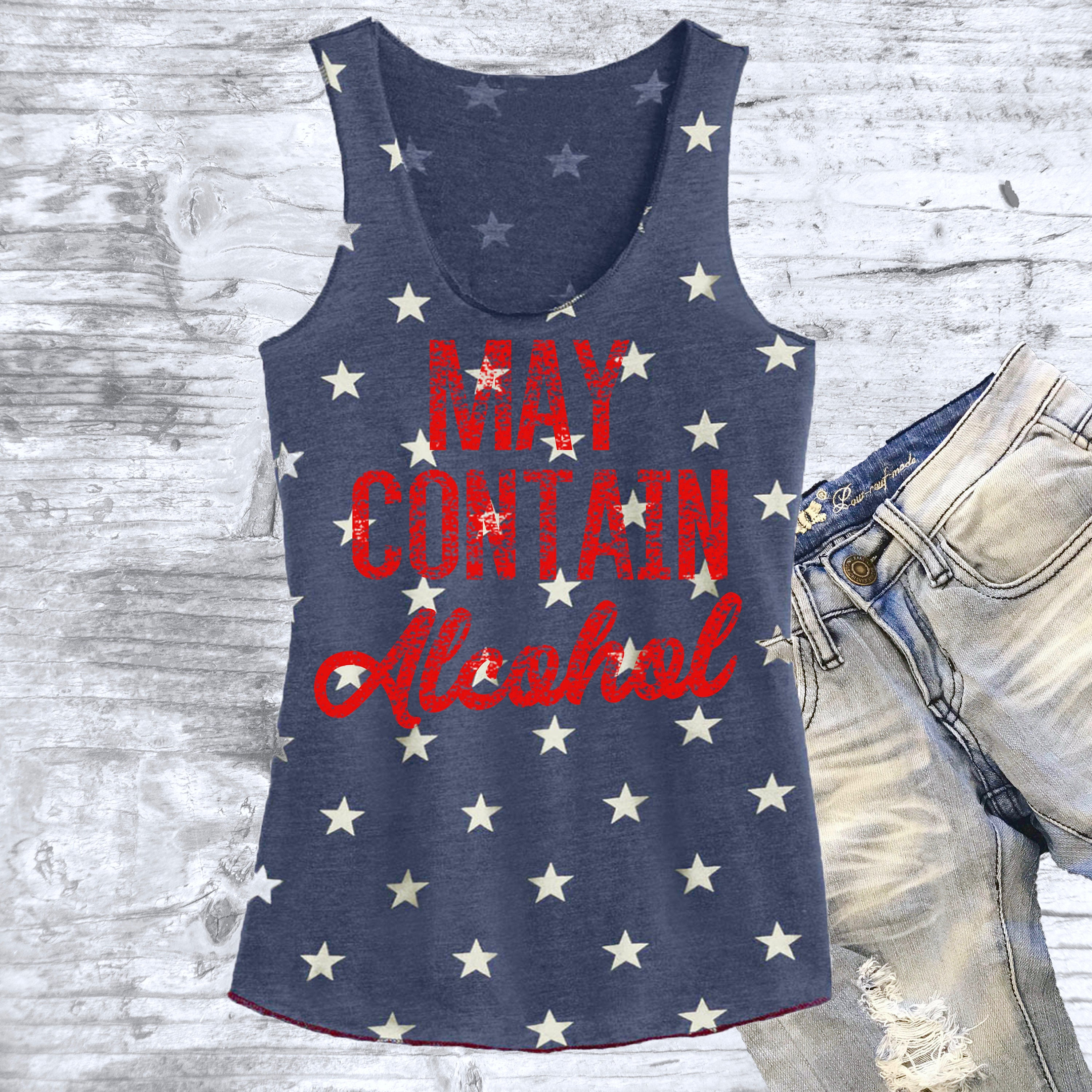 May Contain Alcohol Drinking Shirt. Summer tank top. 4th of