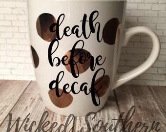 Death Before Decaf Gold Dot Mug