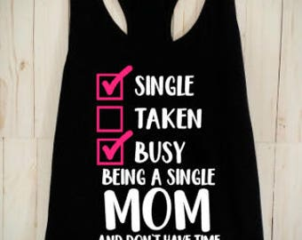 Single Mom Shirt/Mom Shirt