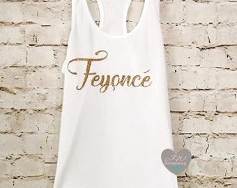 Bachelorette Party Tank Tops. Feyonce Tank. Bridal Party Tank. Feyonce Shirt. Bride Shirt. The Single Ladies. Bride Tank Top.