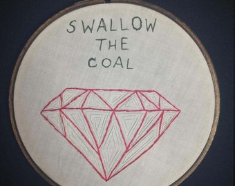 Swallow the Coal hand embroidery