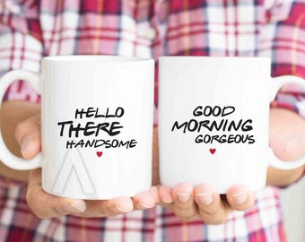 "Anniversary gifts for boyfriend, ""Hello there handsome"" ""Good morning gorgeous"" engagement gifts for best friend, gift for couple MU592"