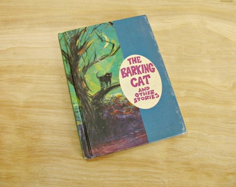 Children's Book The Barking Cat And Other Stories Text Book Elementary Reader Primary Reader School Primer Home School Book Mid Century