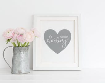 Hello Darling printable, Baby Girl Nursery decor, Hello darling with heart nursery sign, Calligraphy print, Nursery Instant Download