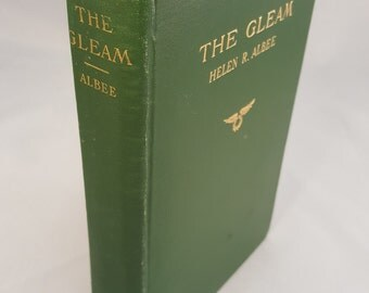 THE GLEAM by Helen R. Albee