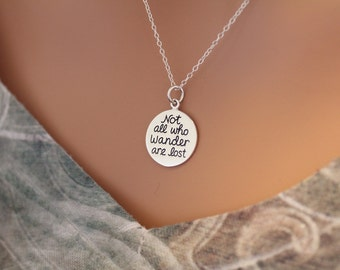 Sterling Silver Not All Who Wander Are Lost Quote Charm Necklace, Not All Who Wander Are Lost Necklace, Not All Who Wander Are Lost Charm