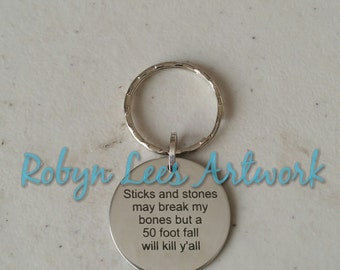 Sticks and Stones May Break My Bones Engraved Stainless Steel Disc Keyring on Silver Split Ring. Funny Gift, Humour, Comedy, Sarcasm