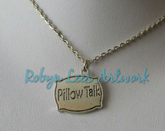 Silver Pillow Talk Stamped Pillow Cushion Necklace on Silver Crossed Chain or Black Faux Suede Cord. Cute, Bedroom, Couples, Different
