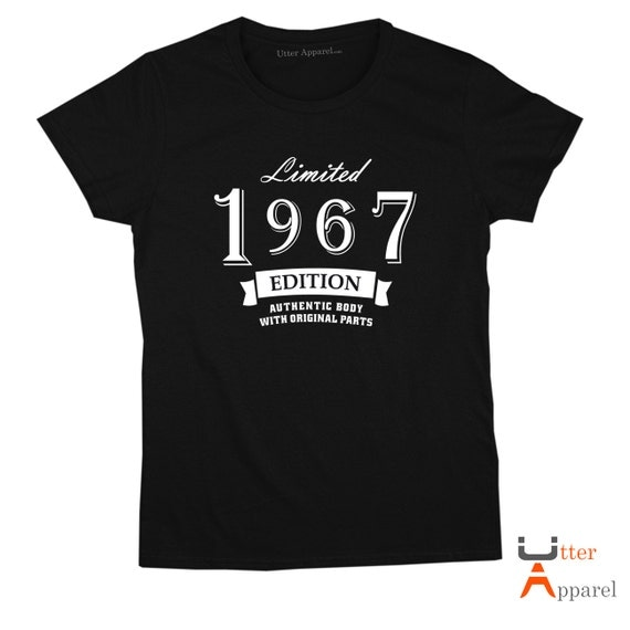 Limited Edition 1967 crew t shirt 50th birthday gift for woman daughter sister friend mother mom fiftieth birthday size S to 2XL