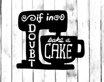 If In Doubt Bake A Cake Decal - Di Cut Decal - Home/Laptop/Computer/Truck/Car Bumper Sticker Decal