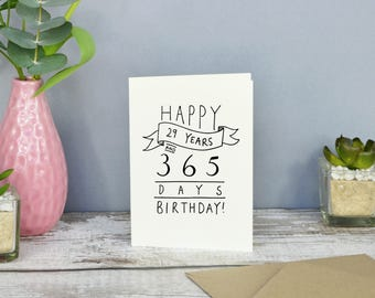 Happy 29 Years and 365 days Birthday! // 30th Birthday Card // Hand-lettered
