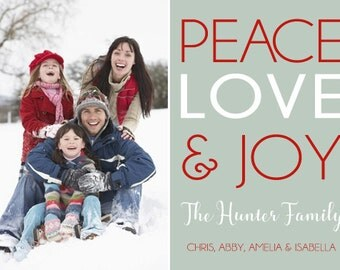 Peace, Love & Joy Holiday Photo Card - Christmas Photo Card - Holiday Printable Card