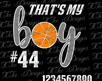 That's My Boy - Basketball Mom SVG File - Design Download - Vector - Cut File