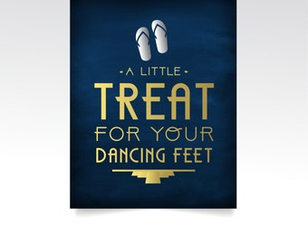 The ALICE . Treat Your Dancing Feet Flip Flops High Heel Wedding Sign PRINT or PDF . Navy Black & Gold Silver Art Deco Great Gatsby 1920