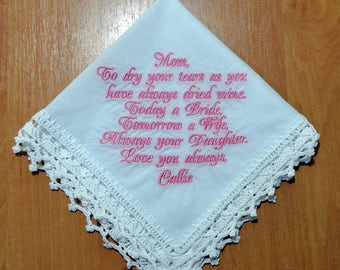 Gift for Mother of the bride Wedding gift for Mom from daughter Personalized hankie Custom Hanky Wedding Handkerchief wedding keepsake