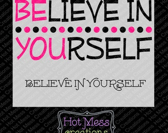 BElieve in YOUrself SVG Download