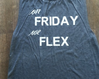 On Friday We Flex Muscle Tank Top. Grey Sleeveless Top. Bella Canvas Scoop Neck Tank Top. Vinyl Applique. Fitness. Gym. Workout. Gymlife