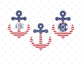 4th of July Anchor svg cut files, 4th of July svg, Independence day svg, cut files for Cricut, Cut files for Silhouette, svg files