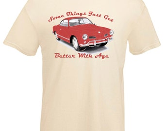 VW Karmann-Ghia Coupe' Vintage Car Things Get Better with Age Printed T Shirt