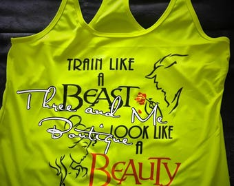Train like a Beast, Look like a Beauty Workout Tank; Beauty and the Beast Workout Apparel