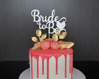 Bride to Be Cake Topper, Bride to Be Topper, Bridal Shower Cake Topper, Engagement Party Cake Topper, She Said Yes Cake Topper