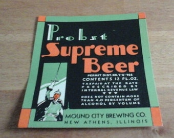 Vintage 1930's U-PERMIT label Probst Surpreme Beer from the Mound City Brewing Company, New Athens, Illinois (IL)