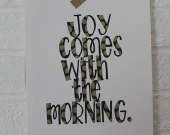 Joy Comes with the Morning Bible Verse Original Handlettering (8x10)