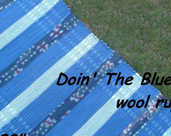 "Handwoven --- Doin"" The Blues --- THICK Wool Fabric Rag Rug -- 58 x 28"