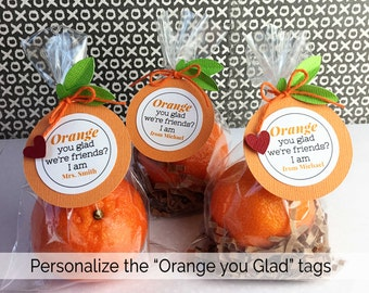 KITS Orange You Glad We're Friends/ PERSONALIZED TAG / Classroom Treat / Gift from Teacher / Party Treat /Co-Workers Treat / Employee Treats