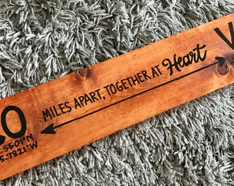 Customized Latitude / Longitude 'Miles Apart, Together At Heart' Wood Sign
